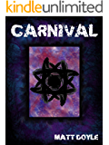 CARNIVAL (The Spark Form Chronicles Book 2)