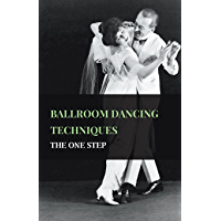 Ballroom Dancing Techniques - The One Step book cover
