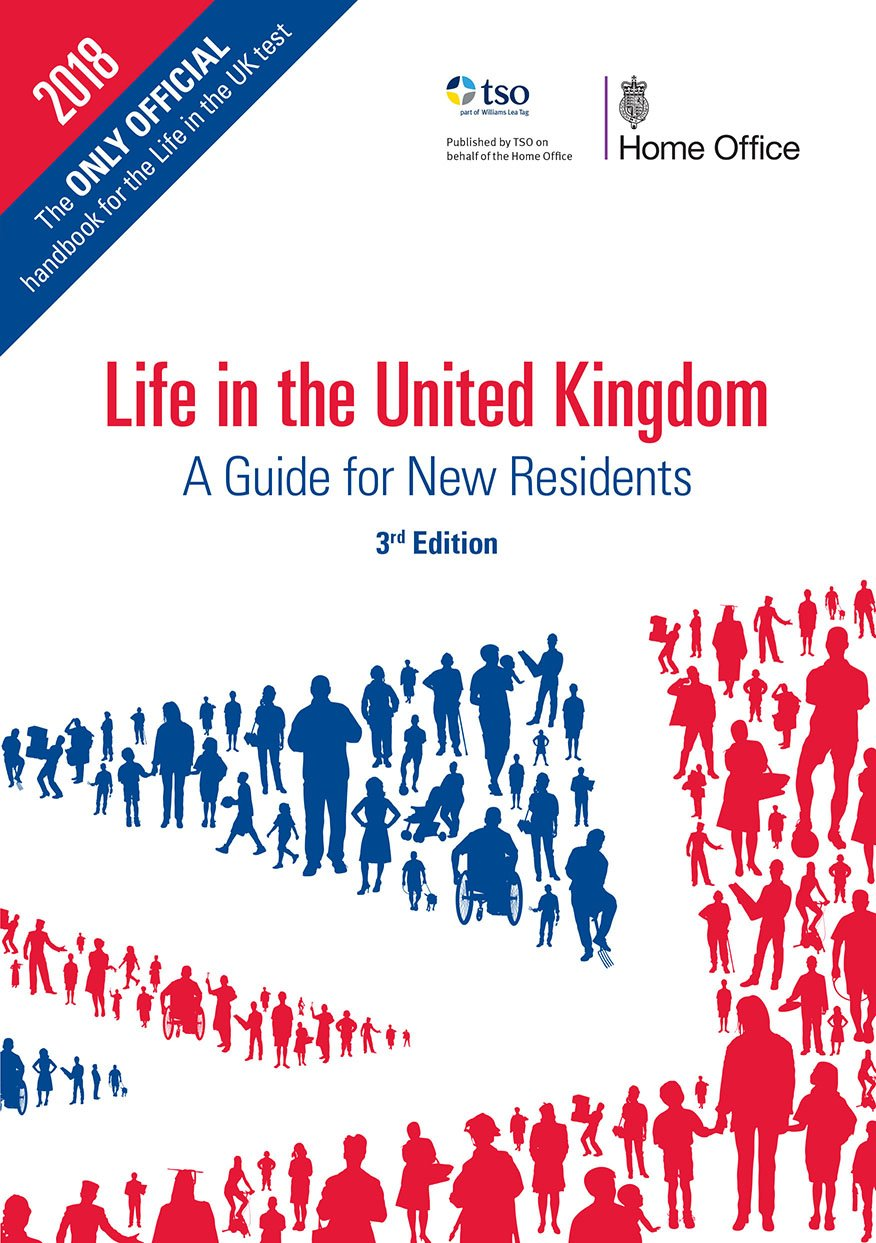 Life in the United Kingdom: a guide for new residents: Great Britain ...