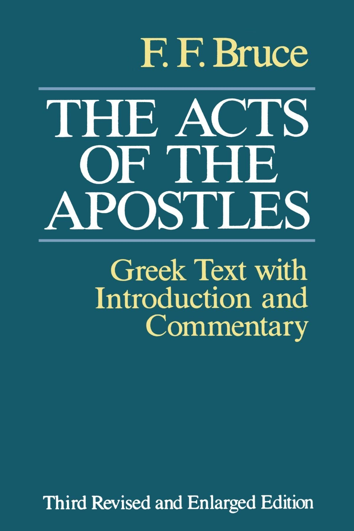 The Acts of the Apostles: The Greek Text with Introduction and ...