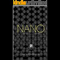 Nano:  Tecnología de la mente sobre la materia