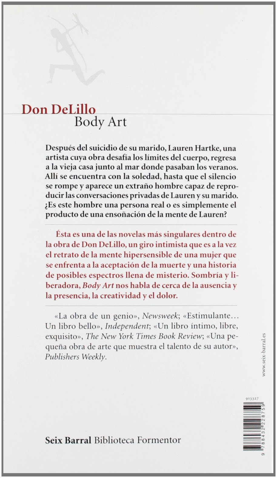 Body Art Biblioteca Formentor Spanish Edition Delillo Don Castelli Gian 9788432228759 Amazon Com Books