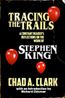 Tracing The Trails: A Constant Reader's