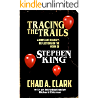 Tracing The Trails: A Constant Reader's Reflections on the Work of Stephen King book cover