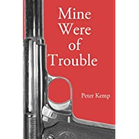 Mine Were of Trouble: A Nationalist Account of the Spanish Civil War
