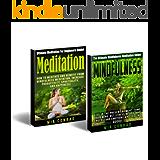 Meditation Mindfulness Bundle Box Set! - Meditation: How To Meditate For Beginners, Productivity, Spirituality, & Happiness! - Mindfulness: Live In The ... Emotional Intelligence) (English Edition)