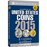 Handbook of United States Coins 2015: The Official Blue Book