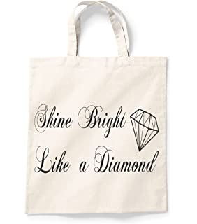 ccd0caddb06b Shine Bright Like A Diamond Shopper Bag Canvas Tote Shopping Bag Cotton  Printed Shopper Bag Gift