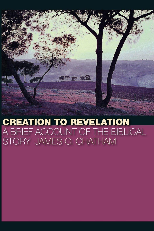 Creation to Revelation