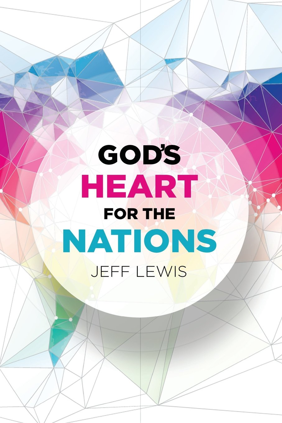 Download God's Heart for the Nations PDF