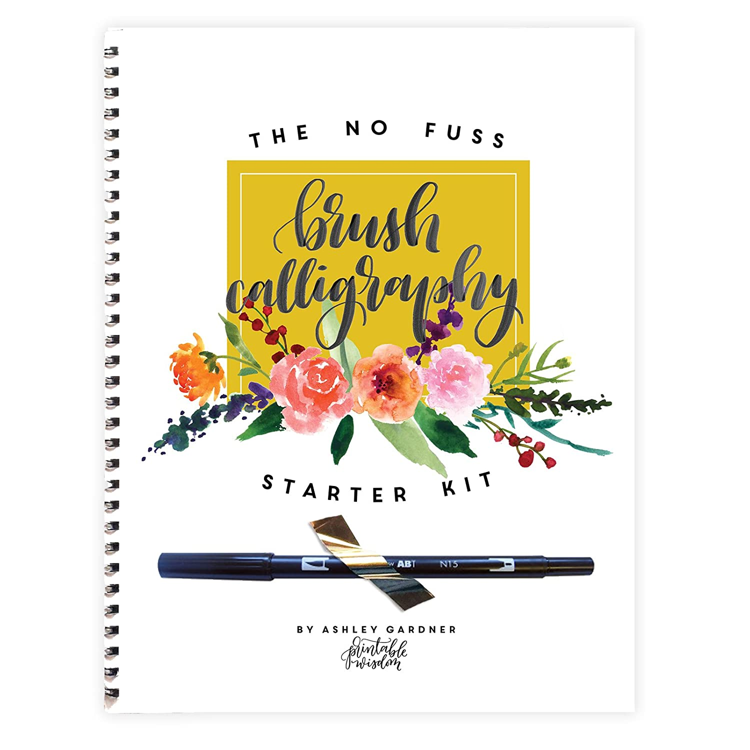 No Fuss Brush Calligraphy Starter Kit, Learn calligraphy for beginners and step by step instructions, calligraphy pen included, learn modern hand lettering, modern calligraphy techniques Ashley Gardner Printable Wisdom