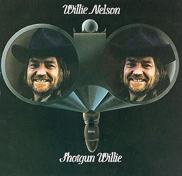 Shotgun Willie: Willie Nelson: Amazon.es: CDs y vinilos}