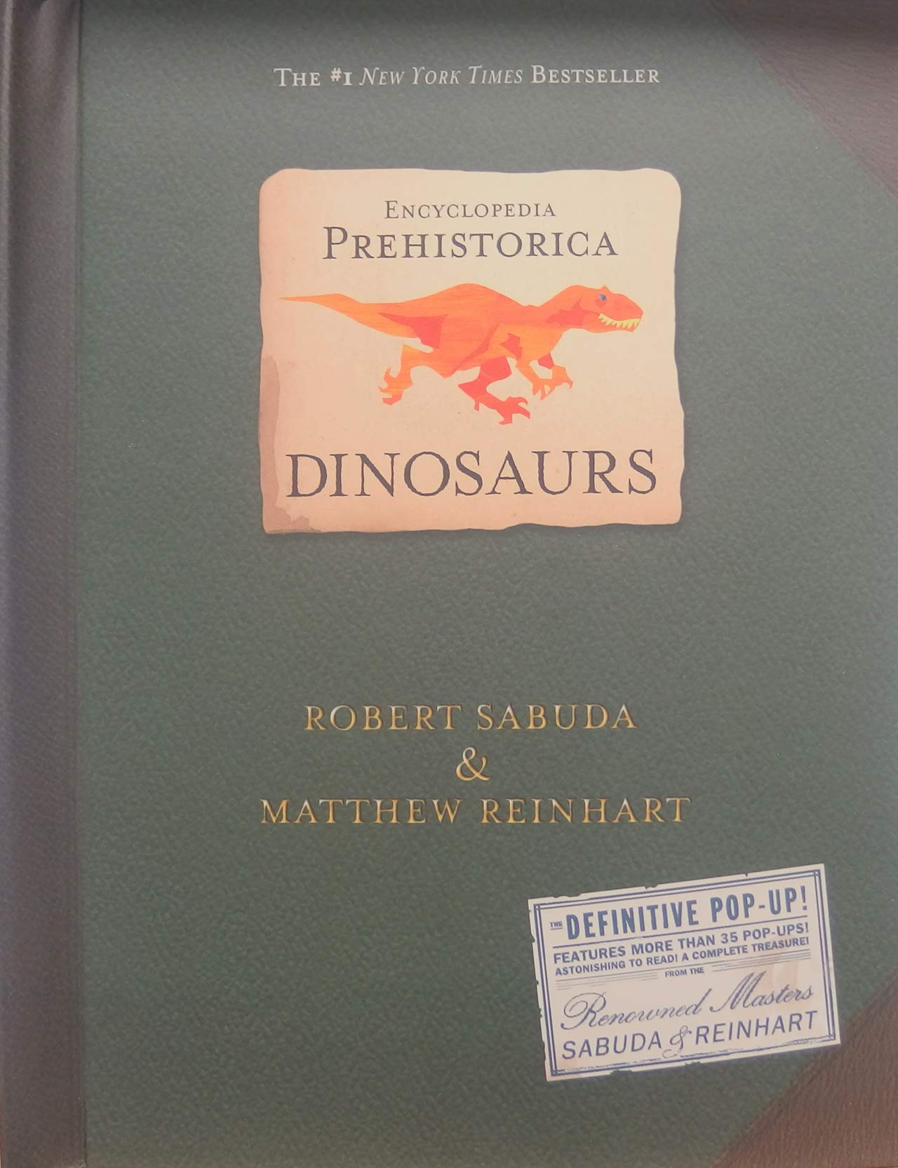 Encyclopedia Prehistorica Dinosaurs : The Definitive Pop-Up by Candlewick Press MA