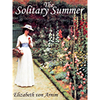 THE SOLITARY SUMMER (illustrated Elizabeth-von-Arnim)