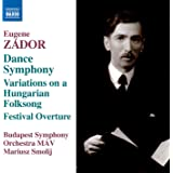 """Zádor: Symphony No. 3 """"Dance"""", Variations on a Hungarian Folksong & Festival Overture"""