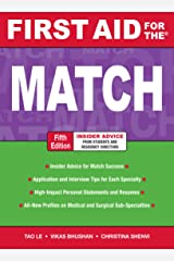 First Aid for the Match, Fifth Edition (First Aid Series) Kindle Edition