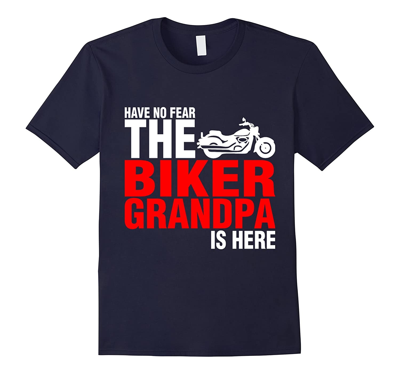 Have No Fear The Biker Grandpa Is Here T shirt-Art