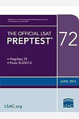 The Official LSAT PrepTest 72: June 2014 LSAT (The Official LSAT PrepTests) Kindle Edition