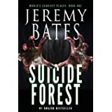 Suicide Forest (World's Scariest Places - A psychological horror thriller)