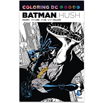 DC Comics Coloring BATMAN HUSH Graphic Novel Book Volume 1