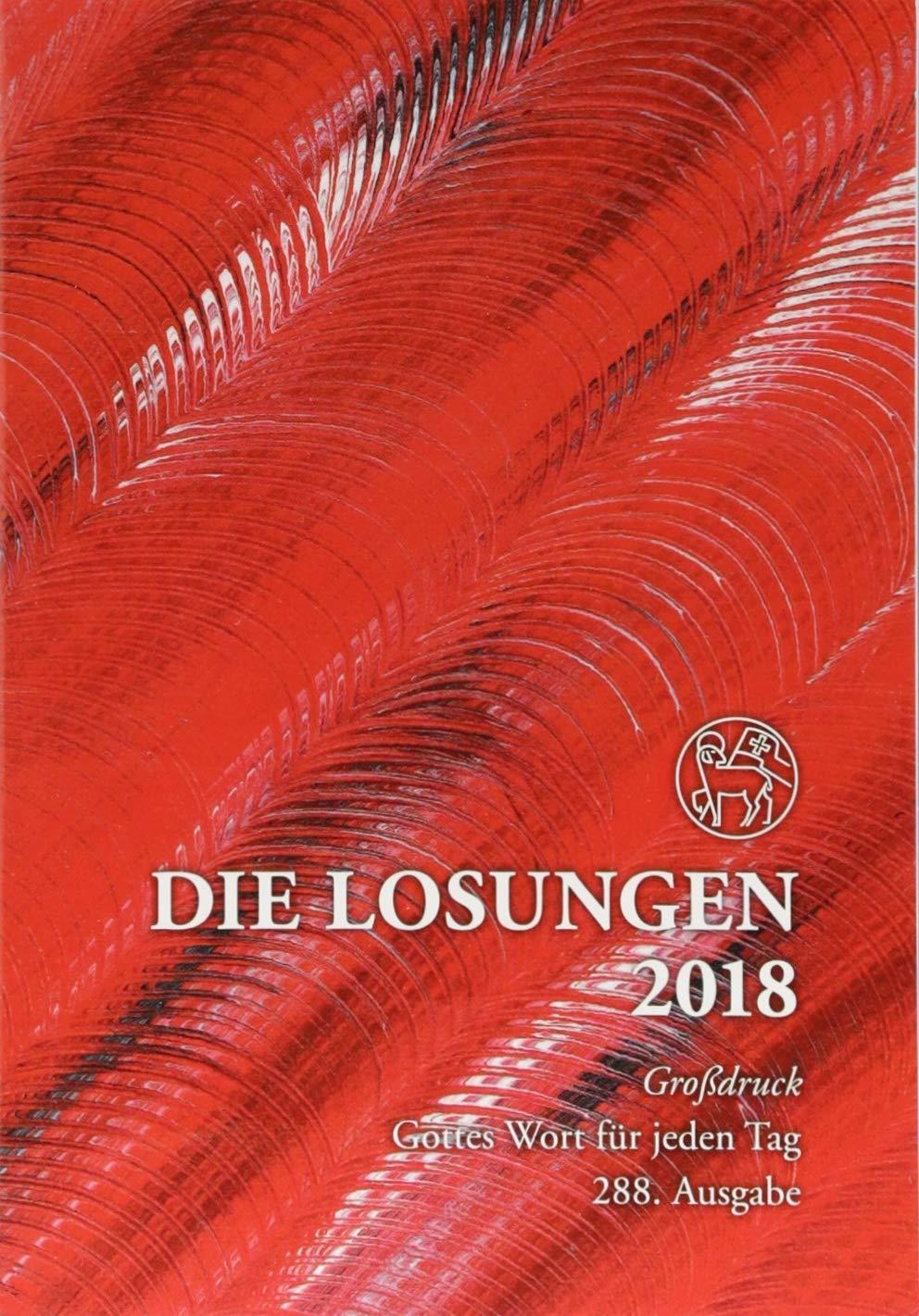 Die Losungen 2018. Deutschland/Losungen 2018: Geschenk-Grossdruckausgabe (Deutschland)