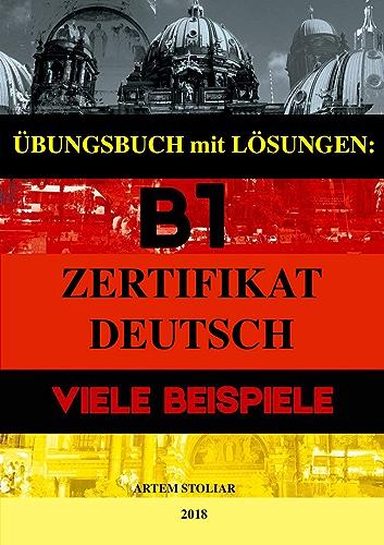 übungsbuch Mit Lösungen B1 Zertifikat Viele Beispiele German
