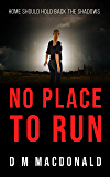 No Place to Run: Home should hold back the shadows