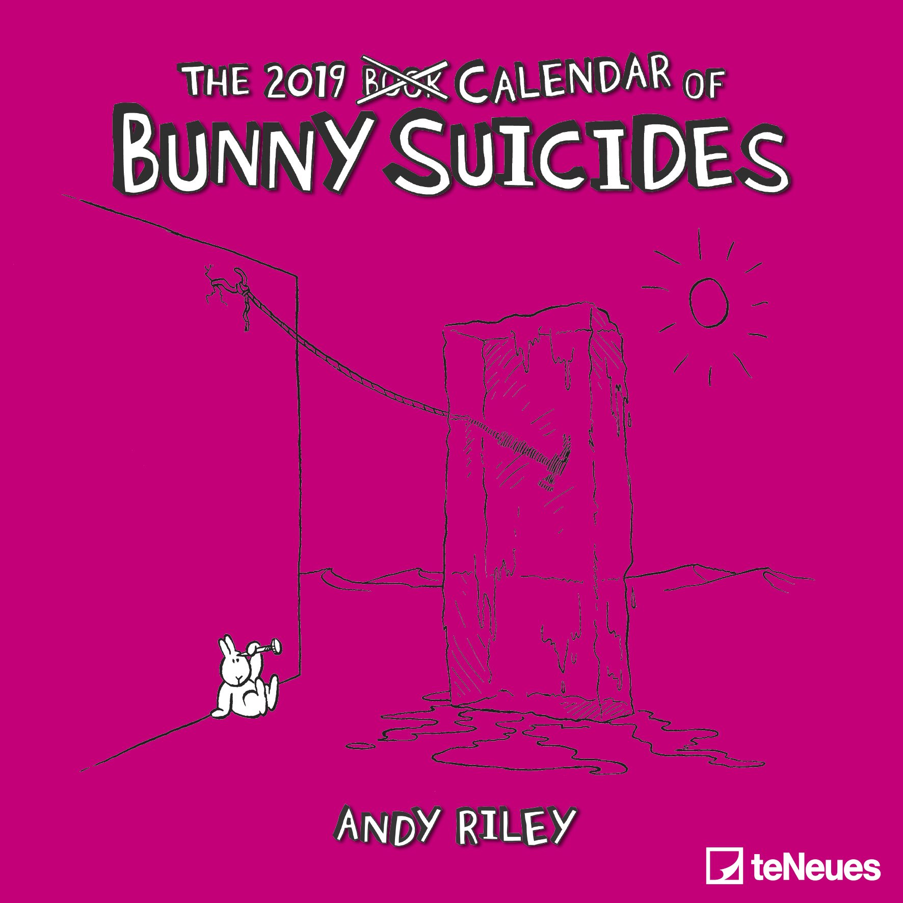2019 Bunny Suicides Calendar - Humour Calendar - 30 x 30 cm (Allemand) Calendrier – 15 juillet 2018 B077ZHB4ZG Address Books Comic / Graphic Novel Kalender / Humor