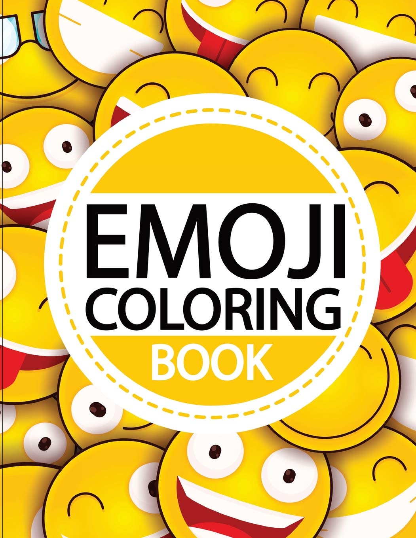 - Emoji Coloring Book: Emoji Coloring And Activity Book For Kids