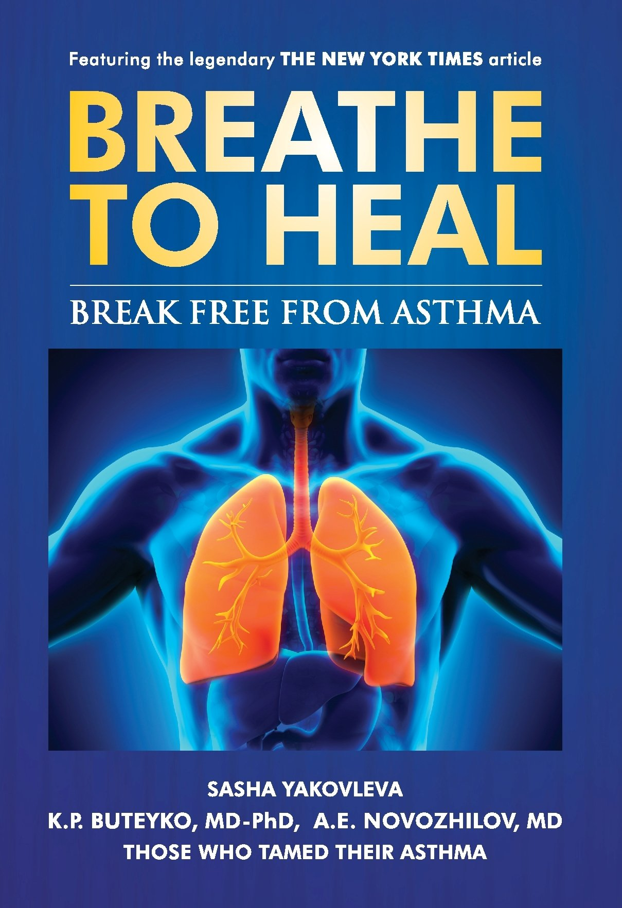 Breathe To Heal  Break Free From Asthma  Breathing Normalization   English Edition