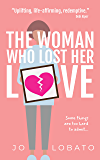 The Woman Who Lost Her Love: a heartwarming and uplifting holiday read