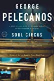Soul Circus: A Derek Strange Novel (Derek Strange and Terry Quinn Series (3))