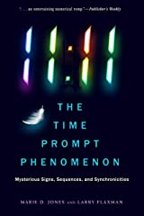 11:11 The Time Prompt Phenomenon: Mysterious Signs, Sequences, and Synchronicities Paperback