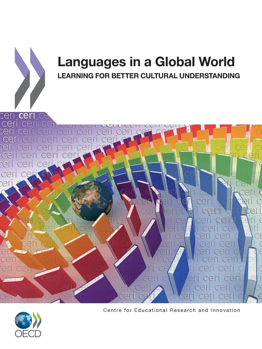 Languages In A Global World: Learning For Better Cultural Understanding by Organization For Economic Co-Operation & Development