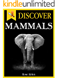 Discover Mammals - Fun Facts For Kids