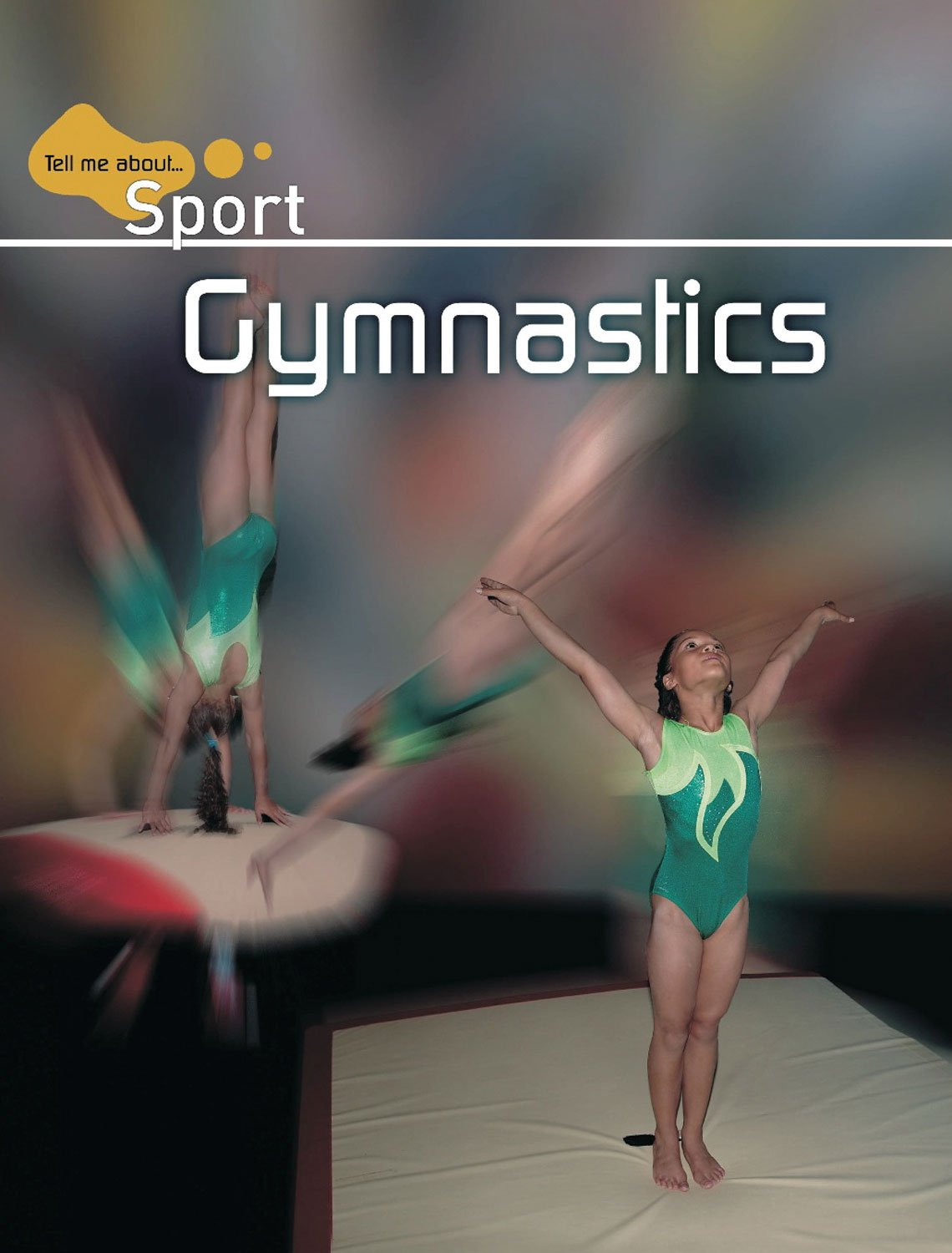Download Gymnastics (Tell Me About . . . Sport) ebook