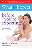 What to Expect: Before You're Expecting (English Edition)