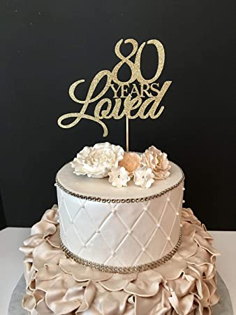 Amazon Funlaugh Any Number Birthday Wedding Anniversary 80Th Topper 80 Years Loved Cake Toppers Letters Funny