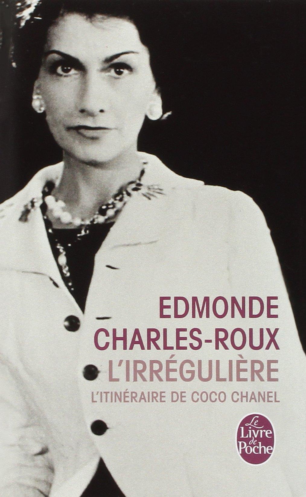 Amazon Fr L Irreguliere Ou Mon Itineraire Coco Chanel