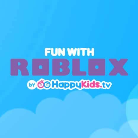 Amazon Com Fun With Roblox By Happykids Tv Appstore For Android
