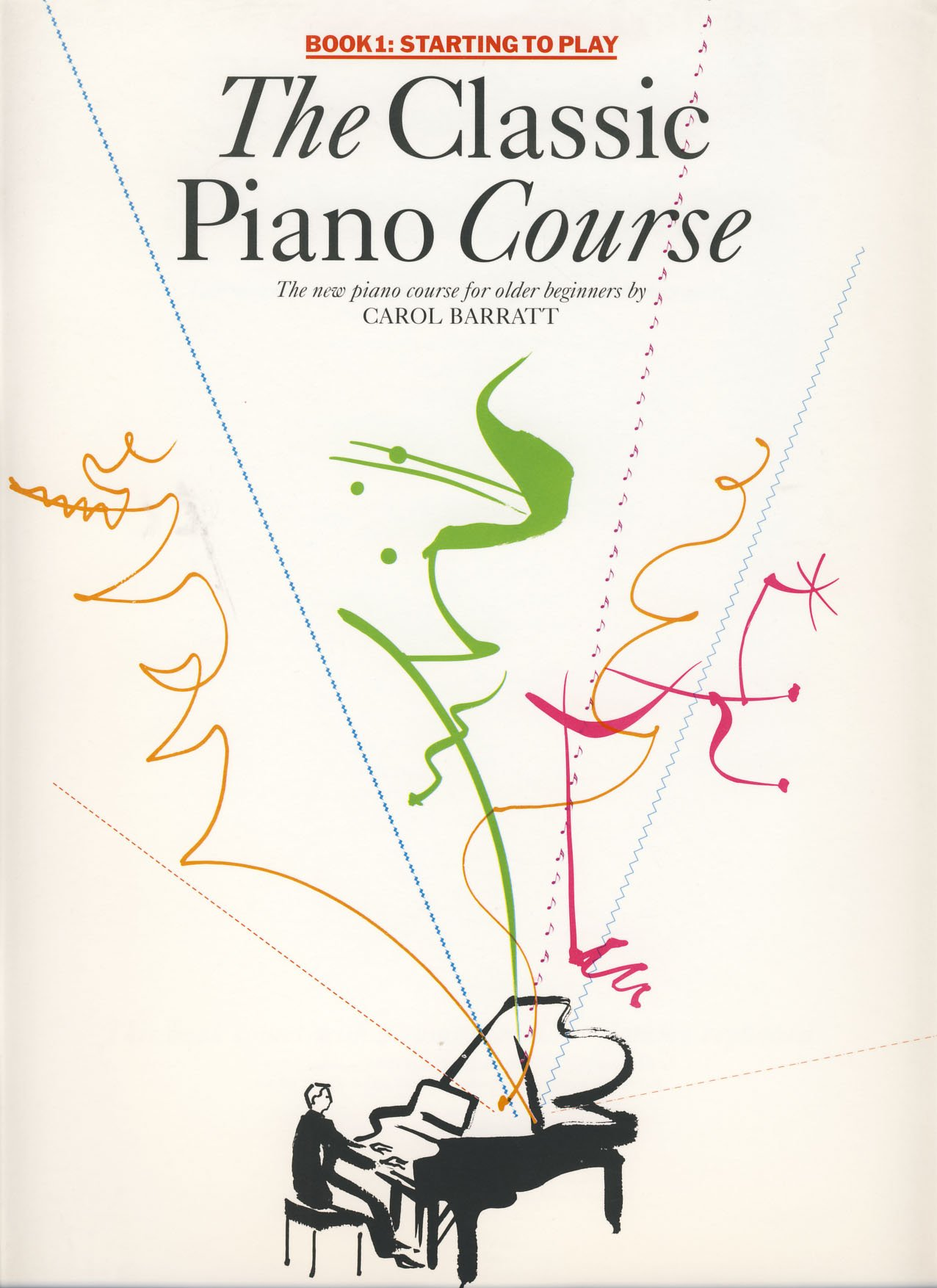 The Classic Piano Course Starting to Play Paperback – 1995