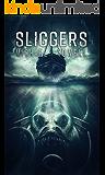 Sliggers