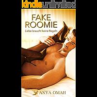 FAKE ROOMIE - Liebe braucht keine Regeln