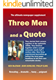 Three Men and a Quote