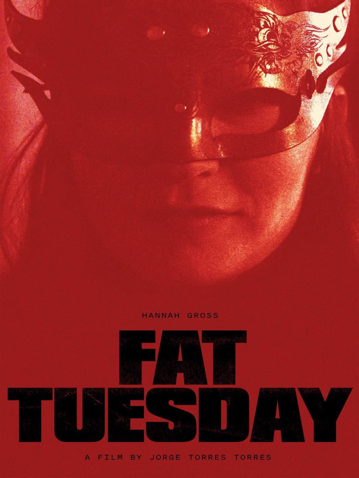 Fat Tuesday on Amazon Prime Video UK