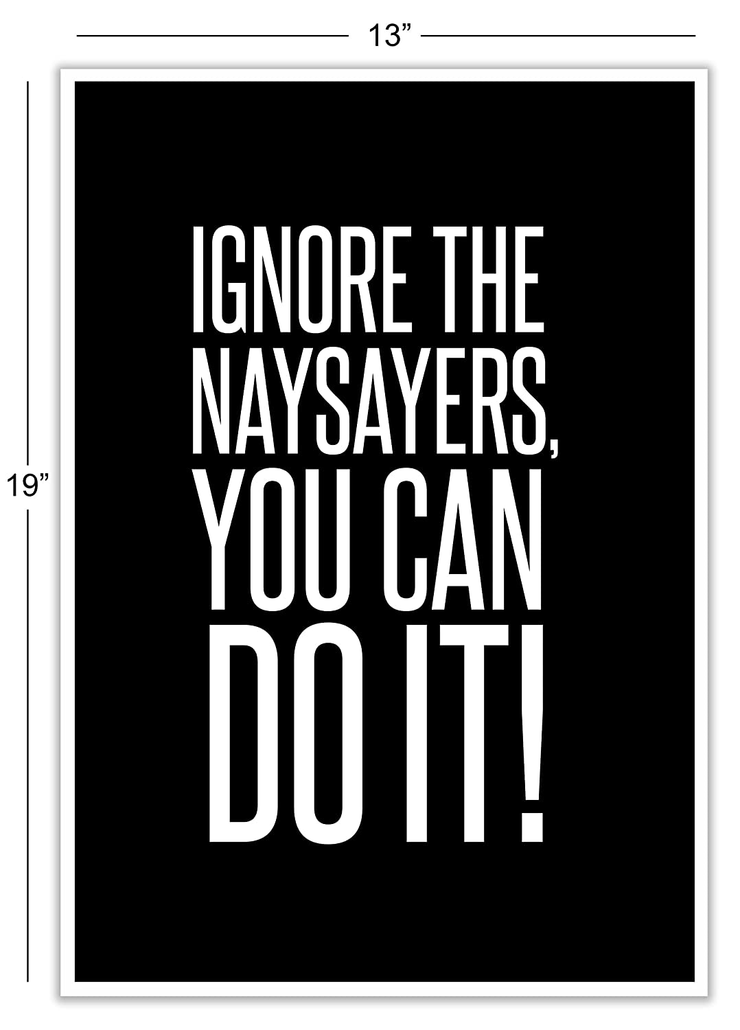 Ignore the naysayers 13 x 19 famous quotes 3 poster set teen boy girl sports wall art decorative prints black white workout fitness wall decor home office