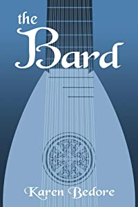 The Bard (The Bard Trilogy Book 1)