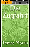 Die Zugfahrt (German Edition)