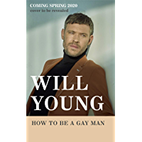 How to be a Gay Man
