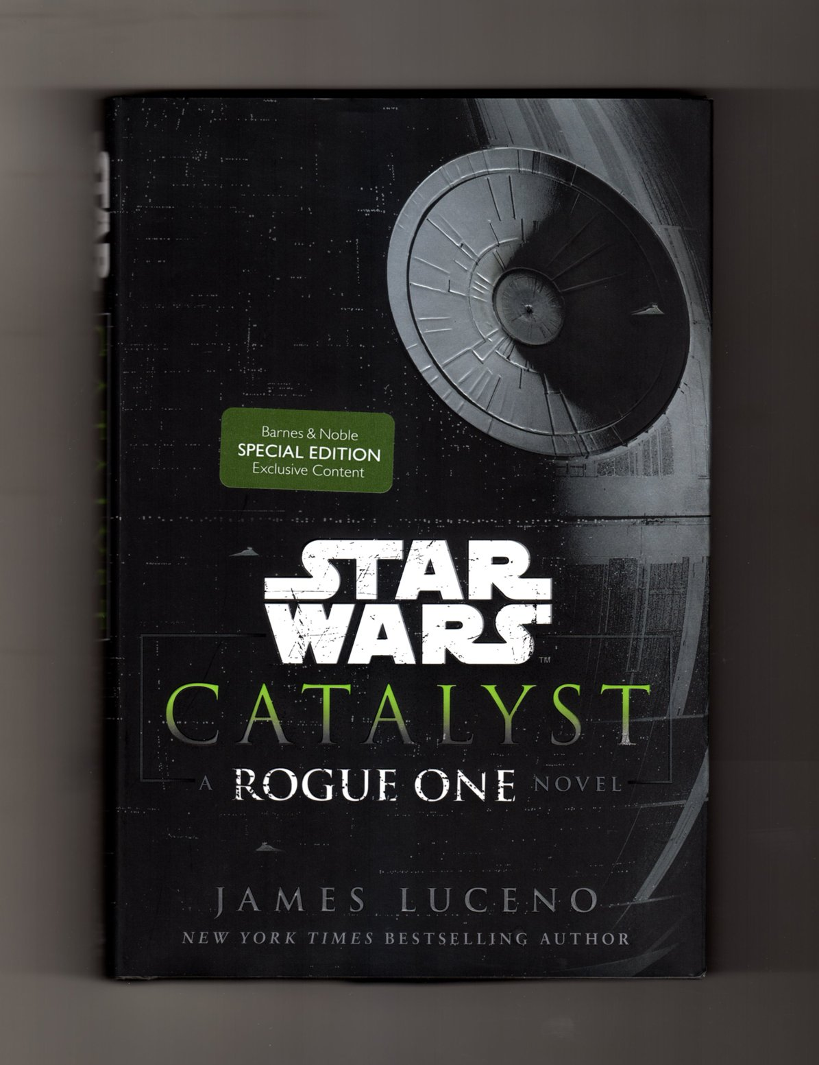 Download Star Wars Catalyst (Rogue One Novel). Special B&N Edition ISBN 9780425286906 with Exclusive Content (Two-Sided Death Star Poster). First Edition, First Printing ebook